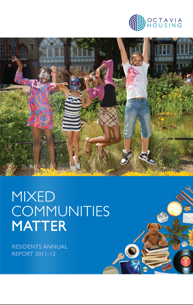 Mixed communities matter - residents annual report 2011-12